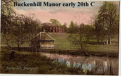 Buckenhill Manor early 20th C.jpg - 103238 Bytes